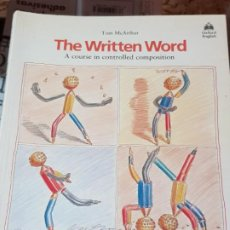 Libros de segunda mano: THE WRITTEN WORD - BOOK 1 - OXFORD ENGLISH - A COURSE IN CONTROLLED COMPOSITION. Lote 183674291