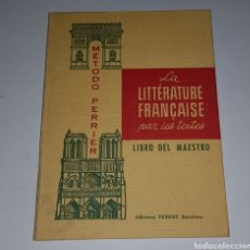 Libros de segunda mano: LA LITTERATURE FRANCAISE - PERRIER - TDK125. Lote 183735400