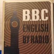 Libros de segunda mano: B.B.C. ENGLISH BY RADIO. CURSO ELEMENTAL DE CONVERSACION, TERCERA SERIE: LA FAMILIA PARKER. - HICKS/. Lote 185687532