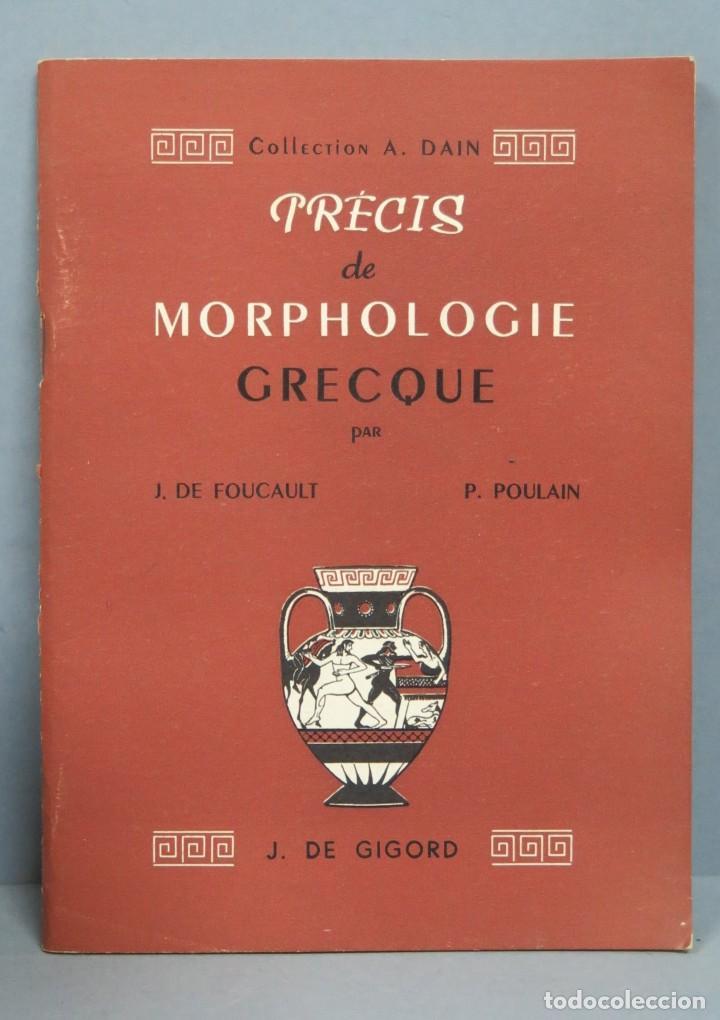 PRECIS DE MORPHOLOGIE GRECQUE. GIGORD (Libros de Segunda Mano - Cursos de Idiomas)