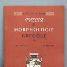 Libros de segunda mano: PRECIS DE MORPHOLOGIE GRECQUE. GIGORD. Lote 186159456