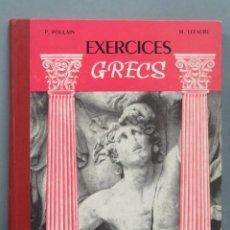 Libros de segunda mano: EXERCICES GRECS. 3 SERIE. CLASSES DE SECONDE ET PREMIERE. GIGORD. Lote 186159633