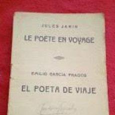 Libros de segunda mano: JULES JANIN LE POETE EN VOYAGE, EL POETA DE VIAJE EMILIO GARCIA, REVISTA DE EDUCACION FAMILIAR. Lote 186228926