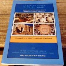Libros de segunda mano: LA LENGUA RIFEÑA TUTLAYT TARIFIT GRAMÁTICA RIFEÑA - LÉXICO BÁSICO. Lote 186738565