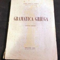 Libros de segunda mano: GRAMATICA GRIEGA - PEDRO PERICAY - 2º EDICION - ARIEL BARCELONA 1947. Lote 187656596