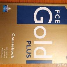 Libros de segunda mano: FCE GOLD PLUS COURSEBOOK / EXAM MAXIMISER WITH KEY AND AUDIO CD - PEARSON / LONGMAN 2008. Lote 189228965