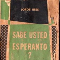 Libros de segunda mano: ¿SABE USTED ESPERANTO) JORGE HESS. Lote 190001423