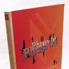 Livros em segunda mão: PHRASAL VERBS - UNA MANERA DIFERENTE DE APRENDER 100 PHRASAL VERBS COMUNES - LIBRO GRAN FORMATO. Lote 190151897