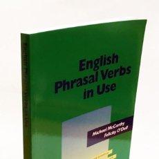Livros em segunda mão: ENGLISH PHRASAL VERBS IN USE - MICHAEL MCCARTHY, FELICITY O'DELL - CAMBRIDGE - APRENDER INGLÉS. Lote 190152927