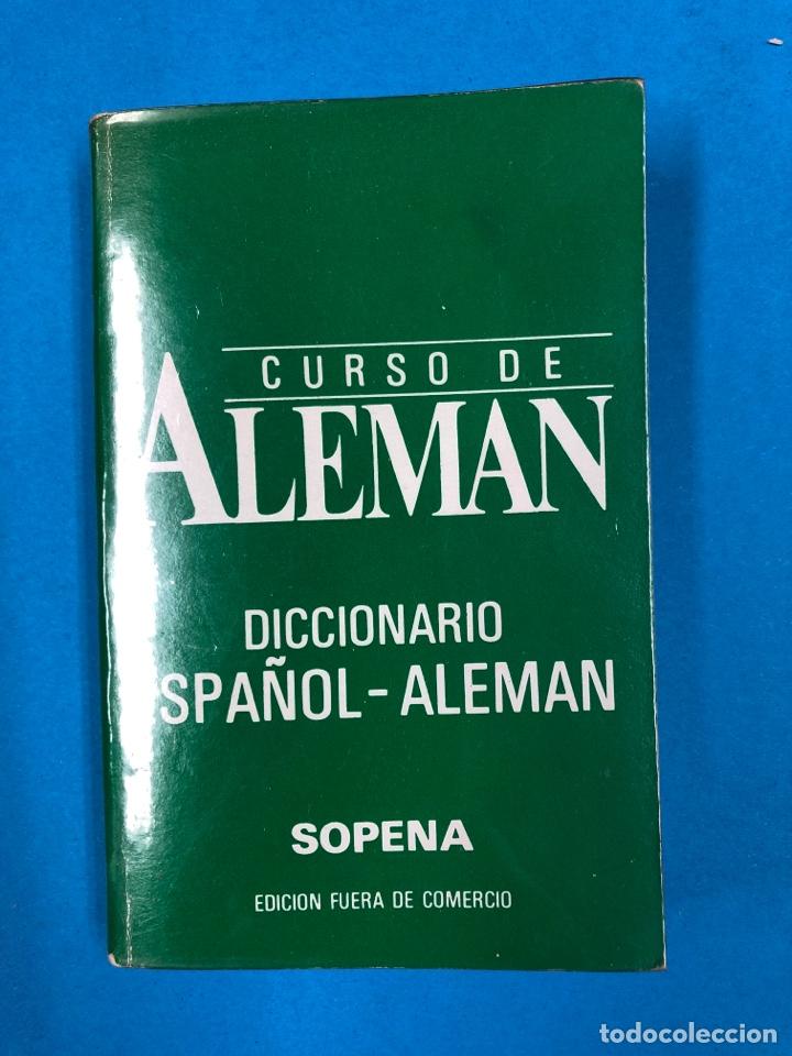 CURSO DE ALEMAN - DICCIONARIO ESPAÑOL-ALEMÁN / ALEMÁN-ESPAÑOL - EDITORIAL SOPENA (Libros de Segunda Mano - Cursos de Idiomas)