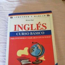Libros de segunda mano: INGLÉS CURSO BÁSICO - KIRSTEN EGER. Lote 190524593