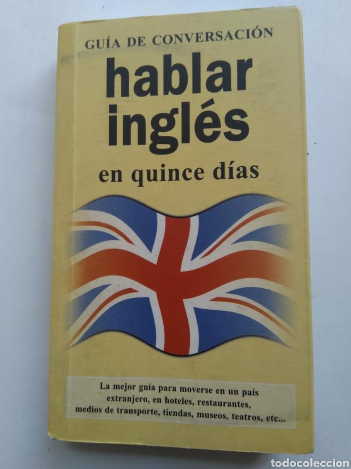 HABLAR INGLÉS EN 15 DIAS (Libros de Segunda Mano - Cursos de Idiomas)