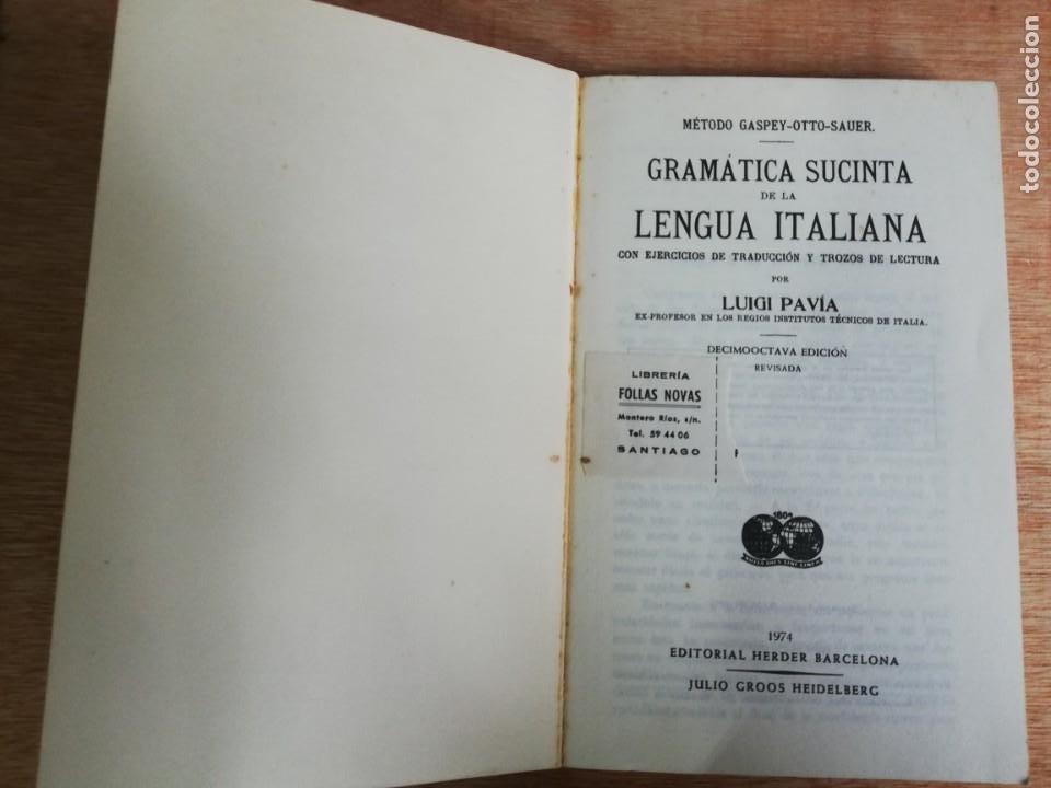 Libros de segunda mano: Gramática sucinta de la lengua italiana. Pavia. 1974 - Foto 2 - 193404081
