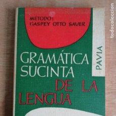 Libros de segunda mano: GRAMÁTICA SUCINTA DE LA LENGUA ITALIANA. PAVIA. 1974. Lote 193404081
