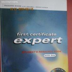 Libros de segunda mano: FIRST CERTIFICATE EXPERT - RICHARD MANN/JAN BELL/ROGER GOWER - LIBRO DE EJERCICIOS - CD AUDIO. . Lote 193967620