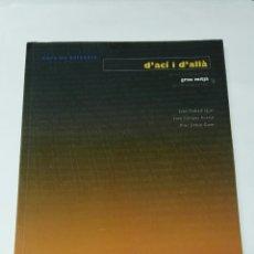 Libros de segunda mano: D'ACÍ I D'ALLÀ GRAU MITJÀ. Lote 194250708