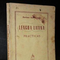 Libros de segunda mano: PRÁCTICA DE LAS REGLAS ELEMENTALES DE LA GRAMÁTICA LATINA.. Lote 194279576