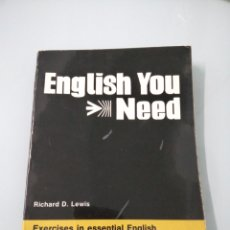 Libros de segunda mano: ENGLISH YOU NEED. RICHARD. D. LEWIS. EXERCISES IN ESSENTIAL ENGLISH FOR THE FOREING STUDENT. 1979.. Lote 194548700