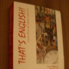 Libros de segunda mano: THAT´S ENGLISH CURSO OFICIAL DE INGLES A DISTANCIA. NIVEL BASICO. Lote 194776985