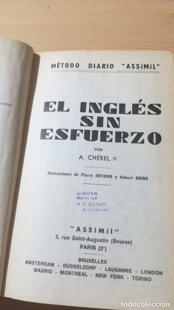 Libros de segunda mano: EL INGLES SIN ESFUERZO - ASSIMIL - A CHEREL / H302 - Foto 4 - 194780623