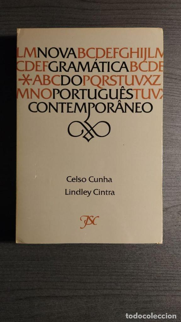 NOVA GRAMATICA DO PORTUGUÊS CONTEMPORÂNEO CELSO CUNHA, LINDLEY CINTRA EDIÇÔES JOÂO SÂ COSTA (Libros de Segunda Mano - Cursos de Idiomas)