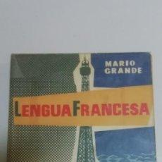 Libros de segunda mano: LIBRO DE TEXTO LENGUA FRANCESA - MARIO GRANDE. Lote 195021243