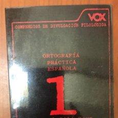 Libros de segunda mano: ORTOGRAFÍA PRÁCTICA ESPAÑOLA. Lote 195154665