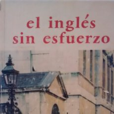 Libros de segunda mano: EL INGLES SIN ESFUERZO DE A CHEREL (ASSIMIL). Lote 195232731