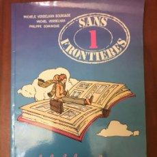 Libros de segunda mano: SANS FRONTIERES 1 - MÉTHODE DE FRANÇAIS - CLE INTERNACIONAL. Lote 195254318