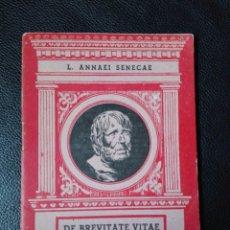 Libros de segunda mano: ANNAEI SENECA. DE BREVITATE VITAE AD PAULINUM. JOSÉ OLEA MONTES. 1947. LATÍN. Lote 199036423