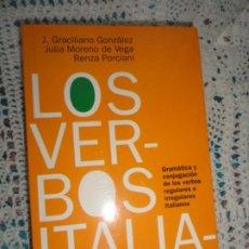 Libros de segunda mano: LOS VERBOS ITALIANOS, GRAMÁTICA Y CONJUGACIÓN - GRACILIANO GONZÁLEZ. Lote 200272858