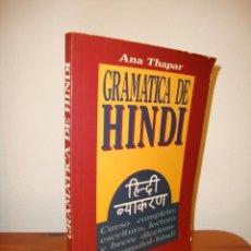 Libros de segunda mano: GRAMÁTICA DE HINDI - ANA THAPAR - ALHAMBRA - RARO. Lote 257268235