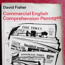 Libros de segunda mano: DAVID FISHER . COMMERCIAL ENGLISH. COMPREHENSION PASSAGES. Lote 201844116