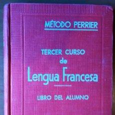 Libros de segunda mano: MÉTODO PERRIER . TERCER CURSO DE LENGUA FRANCESA. LIBRO DEL ALUMNO. Lote 201849077