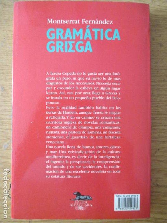 Libros de segunda mano: MONTSERRAT FERNÁNDEZ. GRAMÁTICA GRIEGA. EXTRA ALFAGUARA. 1998 - Foto 2 - 202089008