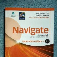 Libros de segunda mano: CURSO DE INGLÉS NAVIGATE B2 UPPER-INTERMEDIATE COURSEBOOK OXFORD CON DVD. Lote 202815191