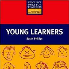 Libros de segunda mano: YOUNG LEARNERS - SARAH PHILLIPS - OXFORD UNIVERSITY PRESS. Lote 203627372