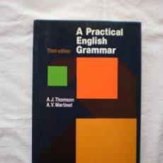 Libros de segunda mano: A PRACTICAL ENGLISH GRAMMAR. Lote 203916291