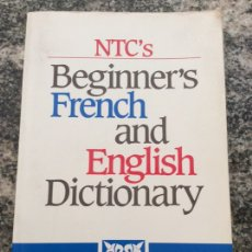 Libros de segunda mano: BEGINNER'S FRENCH AND ENGLISH DICTIONARY 21.5X14XX3CM. Lote 204012151