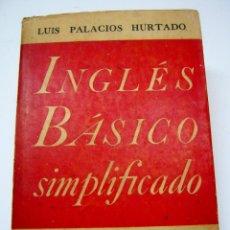 Libros de segunda mano: 1945 CHILE - INGLES BASICO SIMPLIFICADO - LUIS PALACIOS HURTADO - ED. ZIG ZAG. Lote 204479045