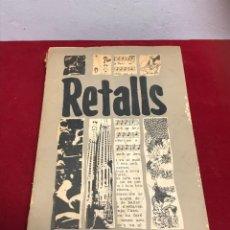 Libros de segunda mano: RETALLS TEXTOS LITERARIS POPULARS PER A L'APRENENTAGE DEL CATALÀ 1979. Lote 204623718