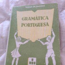 Libros de segunda mano: TOMÁS DE BARROS. GRAMÁTICA PORTUGUESA. AÑOS 60.. Lote 205350727