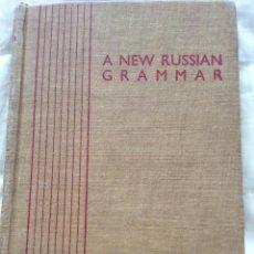 Libros de segunda mano: UNA NUEVA GRAMÁTICA RUSA, PARTE I - II, POR ANNA H. SEMEONOFF, 1945. Lote 205440580