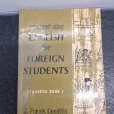 Libros de segunda mano: PRESENT DAY ENGLISH FOR FOREIGN STUDENTS. TEACHERS BOOK 1. E. FRANK CANDLIN (ENVÍO 2,40€). Lote 205852800