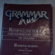 Libros de segunda mano: GRAMMAR IN USE. REFERENCE AND PRACTICE FOR INTERMMEDIATE STUDENTS OF ENGLISH. RAYMOND MURPHY.. Lote 206410460