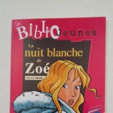 Libros de segunda mano: BIBLIO JEUNES. LA NUIT BLANCHE DE ZOE. MIRELA VARDI. NIVEAU 1. SM. INCLUYE CD. FRANCES. TDK191. Lote 206433578