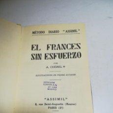 Libros de segunda mano: METODO DIARIO ASSIMIL. EL FRANCES SIN ESFUERZO. A.CHEREL. 1957. PARIS. 468 PAG. Lote 206756321