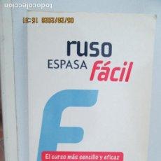 Libros de segunda mano: RUSO FÁCIL ESPASA - EDITORIAL ESPASA 2009.. Lote 206780547