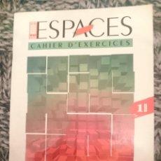 Libros de segunda mano: LIBRO FRANCES - LE NOUVEL ESPACES - CAHIER D´EXERCICES. Lote 206890665