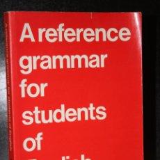 Libros de segunda mano: A REFERENCE GRAMMAR FOR STUDENTS OF ENGLISH.. Lote 205290006